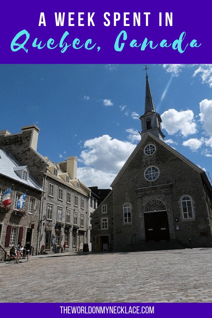 A Week in Quebec, Canada