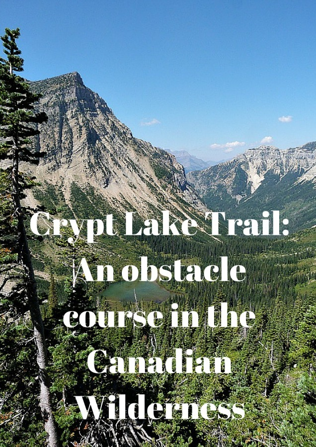 Crypt Lake Trail_ An obstacle course in the Canadian wilderness