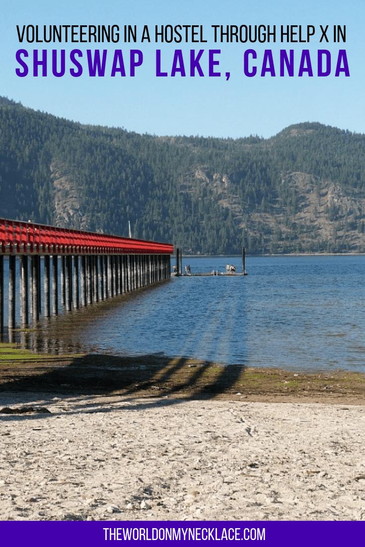 Volunteering through Help X in Shuswap Lake, BC
