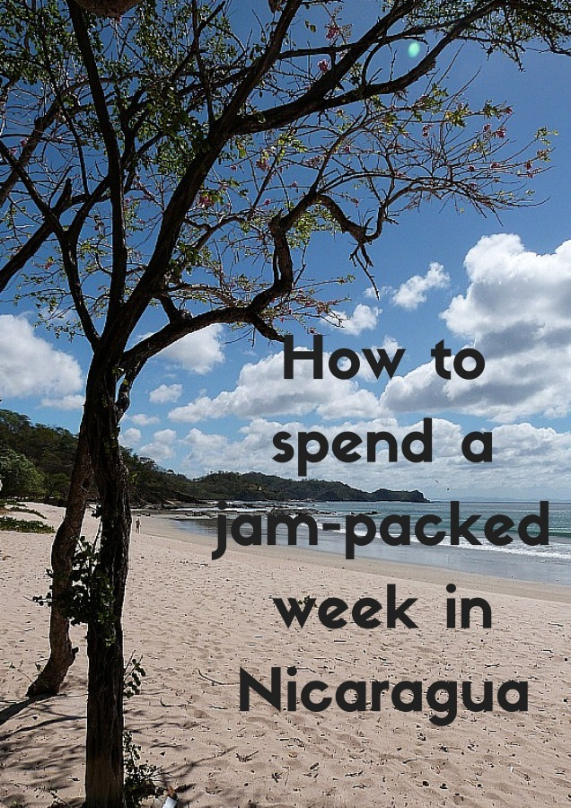 How to Spend a Jam-Packed Week in Nicaragua
