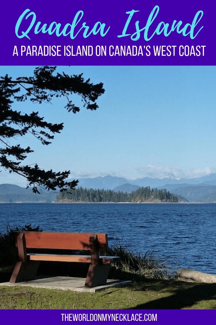 Quadra Island, BC: A Paradise Island on Canada's West Coast