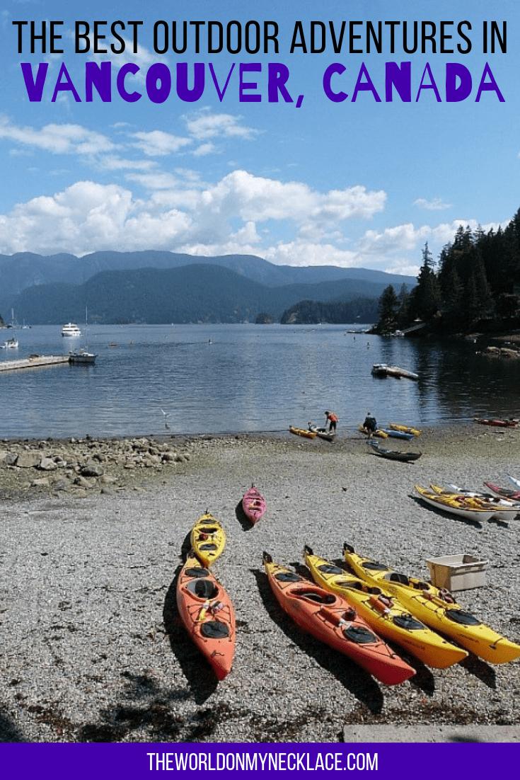 The Best Outdoor Adventures in Vancouver, Canada