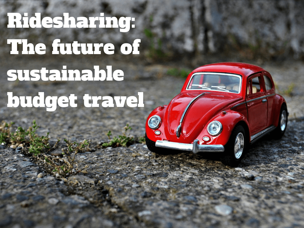 Ridesharing_ The future of sustainable budget travel