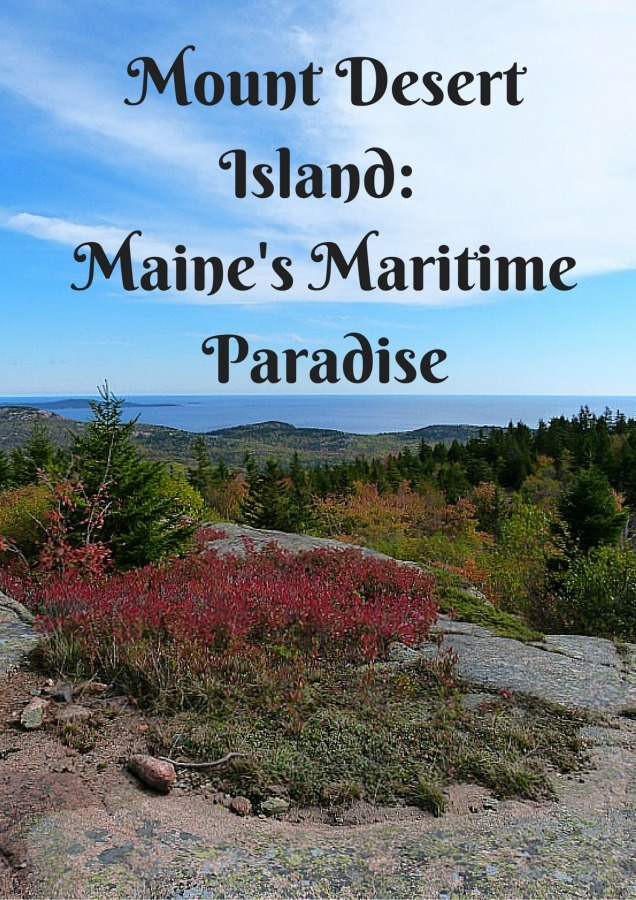 Mount Desert Island_ Maine's Maritime Paradise.jpg