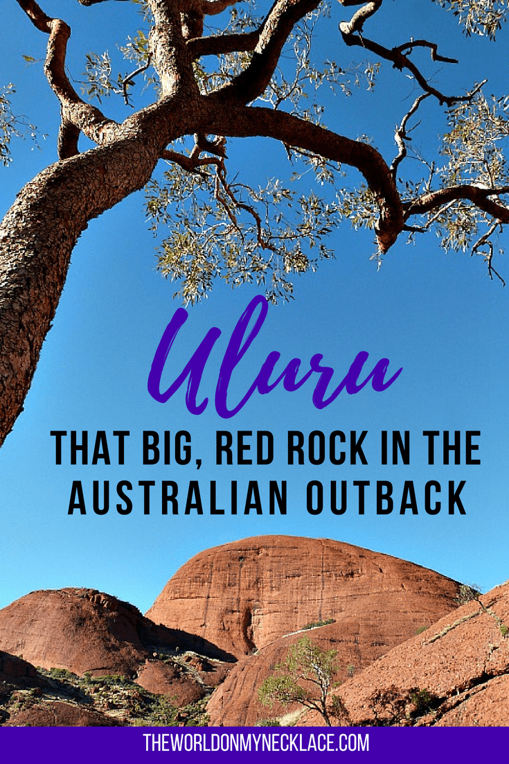 Uluru: That Big, Red Rock in the Australian Outback