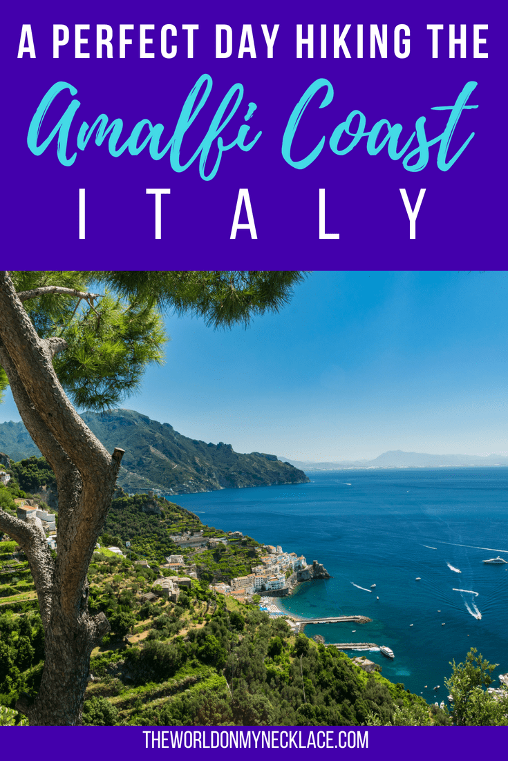 A Perfect Day Hiking the Amalfi Coast of Italy