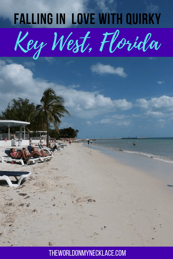 Falling in love with quirky Key West, Florida