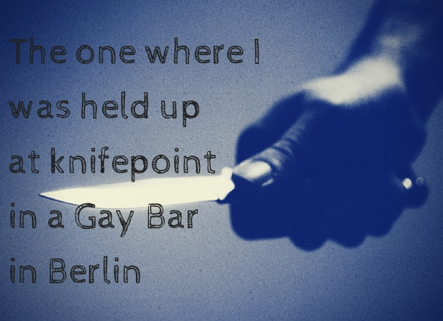 Held up at Knife point in a Gay Bar