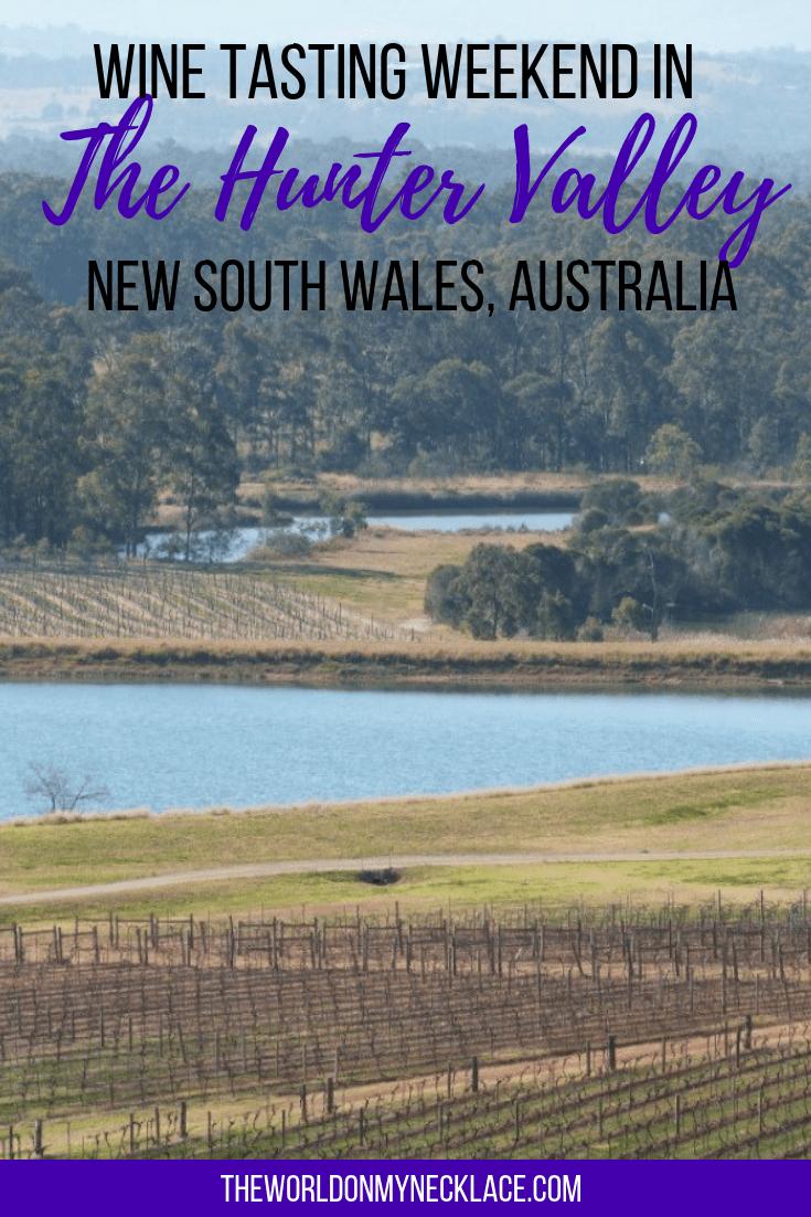 Wine Tasting Weekend in the Hunter Valley