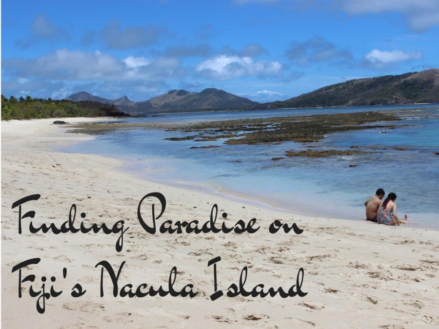 Finding Paradise on Fiji's Nacula Island