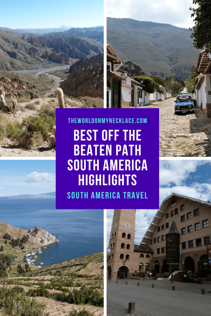 Best Offbeat Highlights of South America