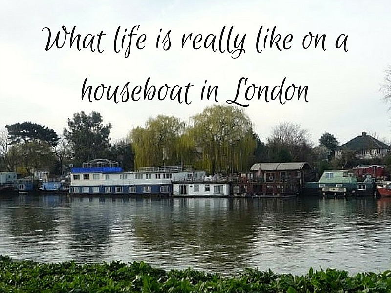 What life is really like on a houseboat