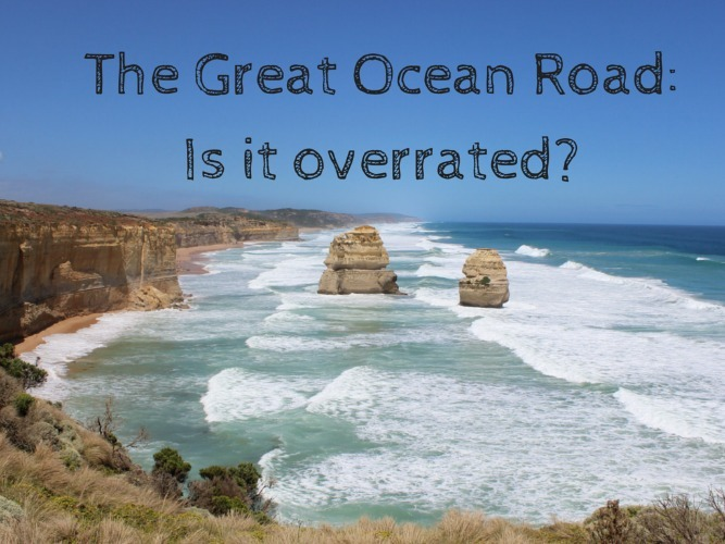 The Great Ocean Road_ Is it overrated