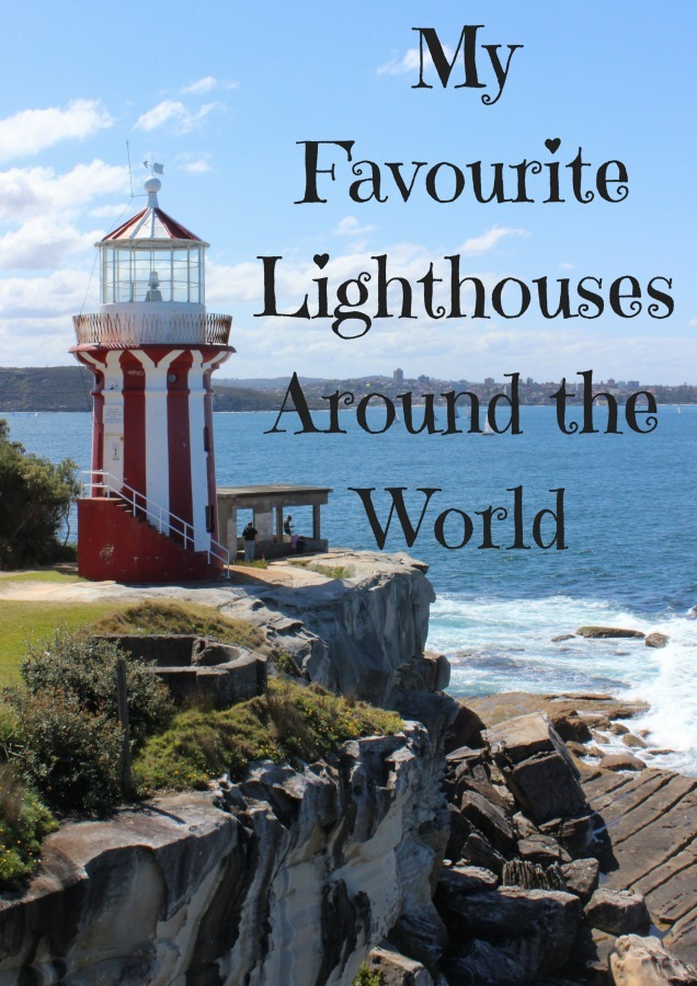 My Favourite Lighthouses Around the World