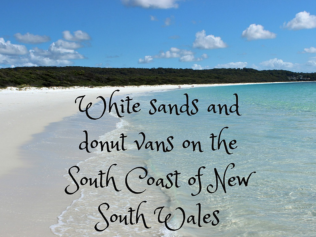 White sands and donut vans on the South Coast of NSW