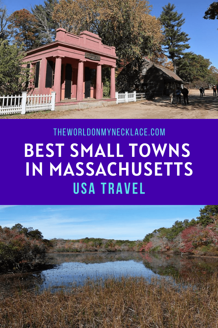 Best Small Towns in Massachusetts | The World on my Necklace