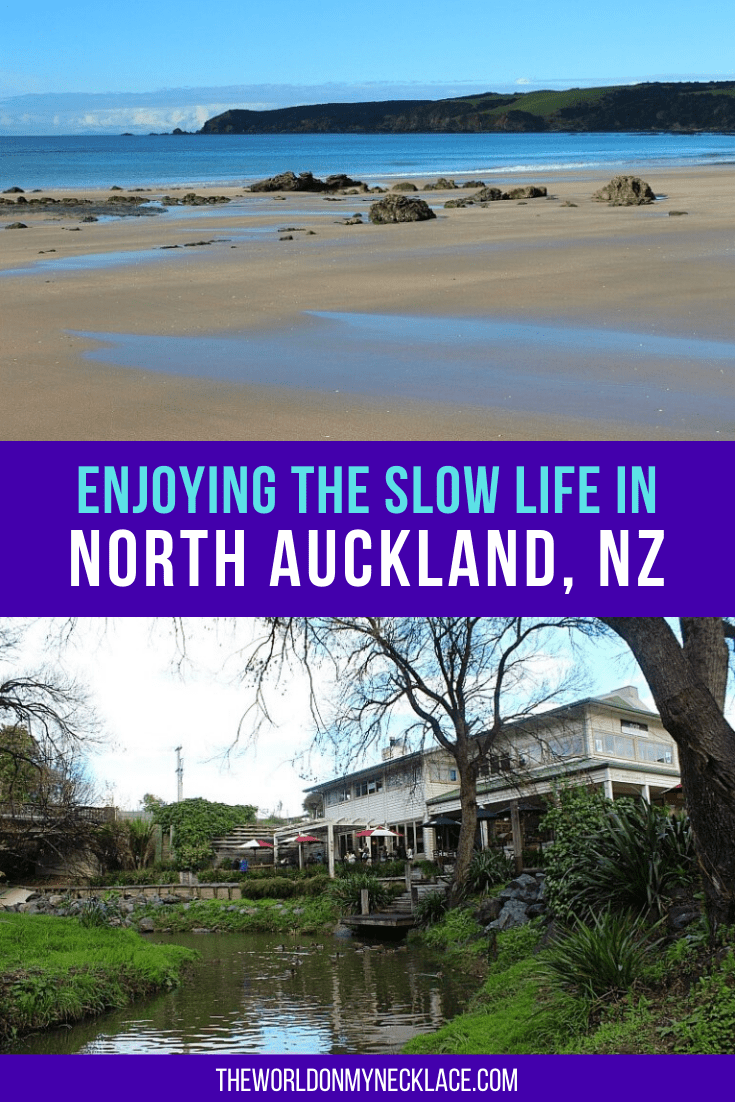 Enjoying the Slow Life in North Auckland