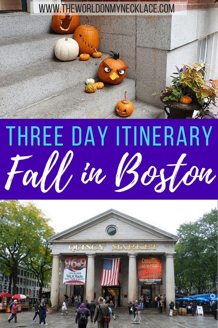 Three Days in Boston during Fall