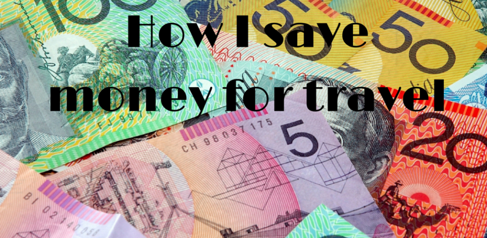 How I save money for travel-1