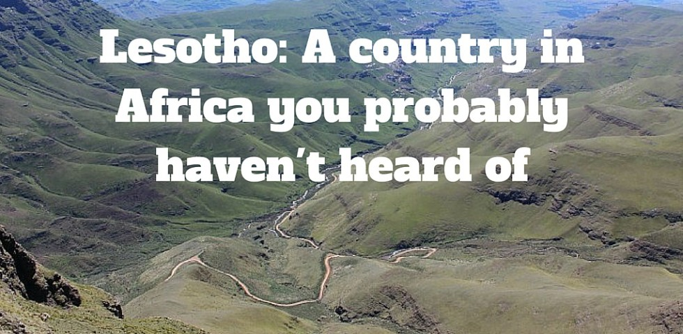 Lesotho_ A country in Africa you probably haven't heard of