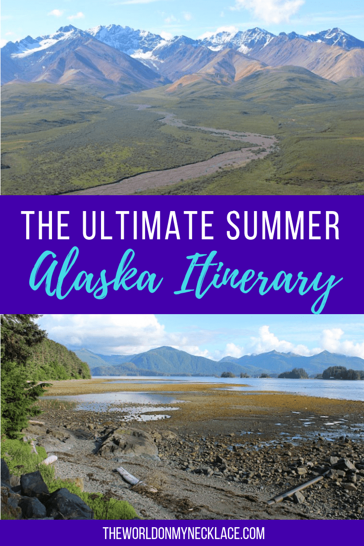The Ultimate Summer in Alaska Itinerary