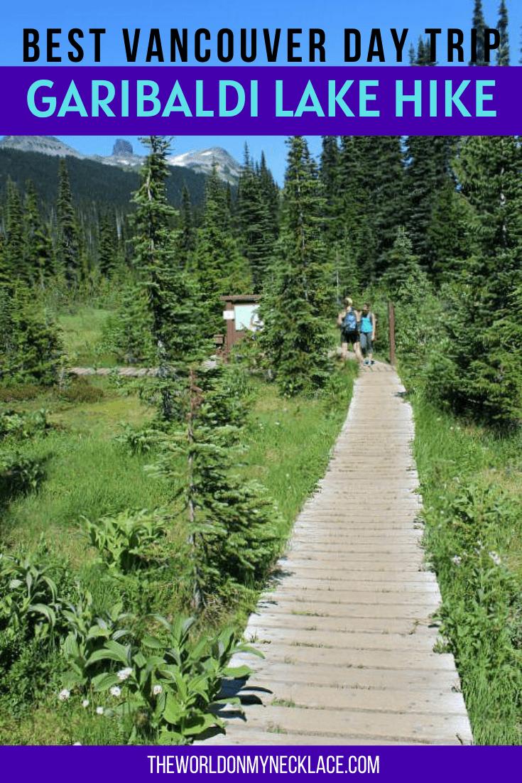 Best Vancouver Day Trip: Garibaldi Lake Trail