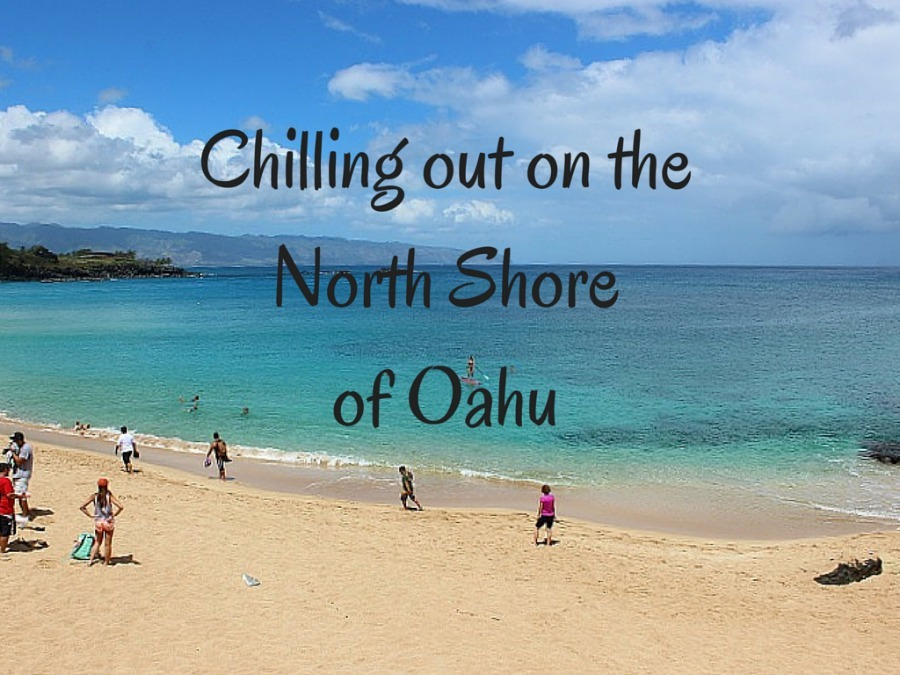 Chilling out on the North Shore of Oahu