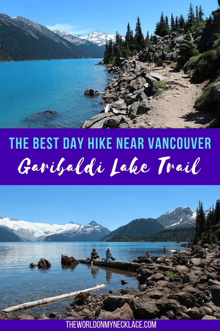 Hiking the Garibaldi Lake Hike near Vancouver