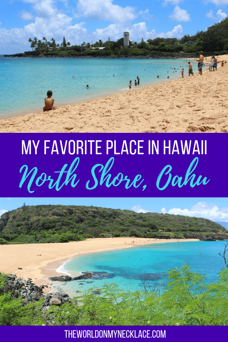 My Favorite Place in Hawaii: North Shore, Oahu