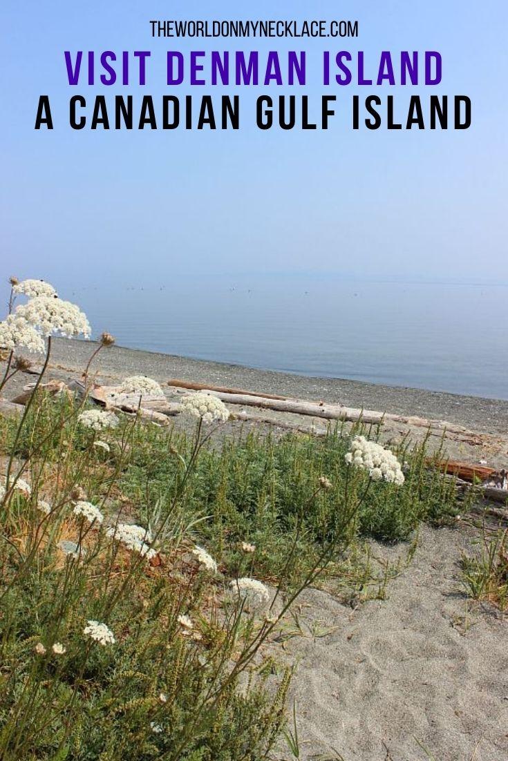 Visit Denman Island: A Canadian Gulf Island