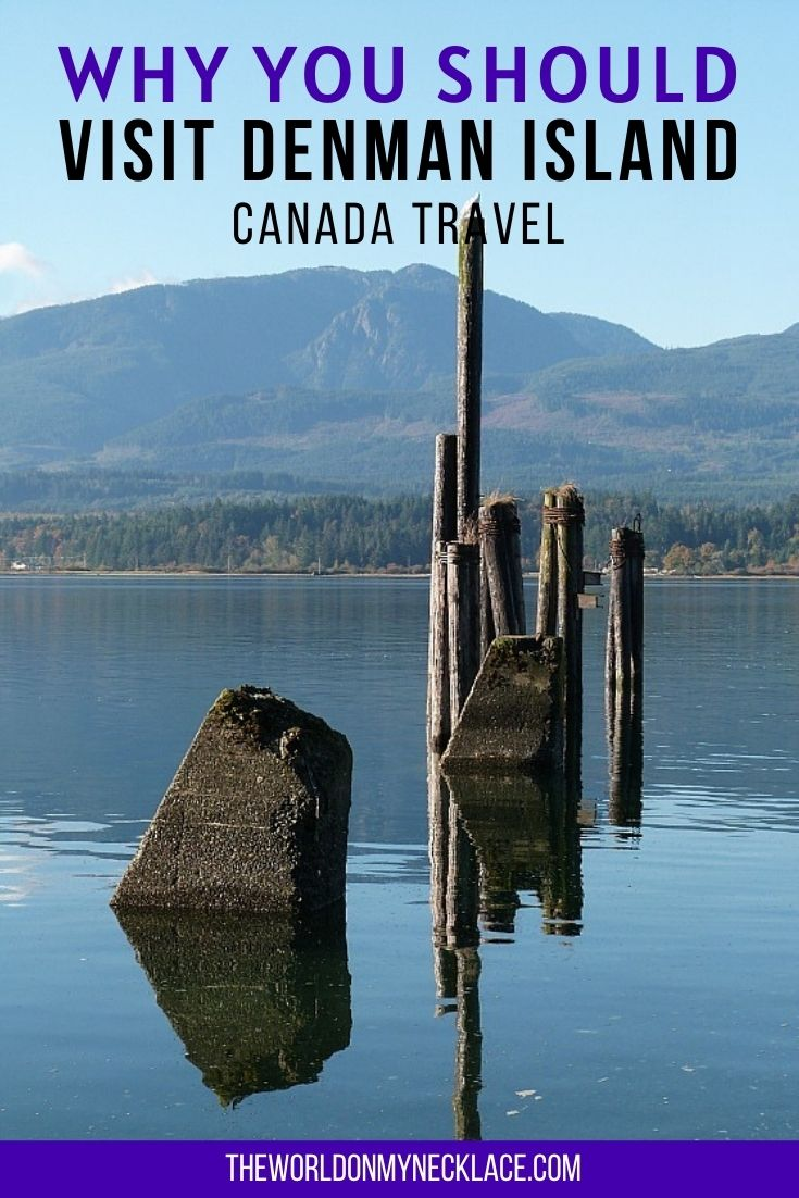 Why You Should Visit Denman Island in Canada