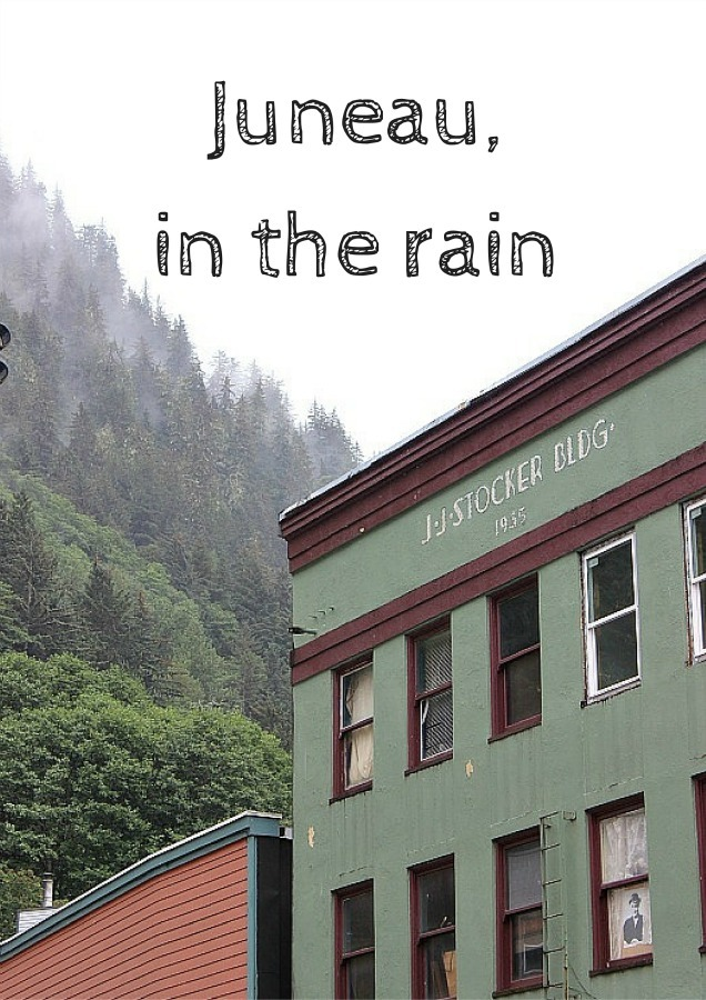Juneau, in the rain