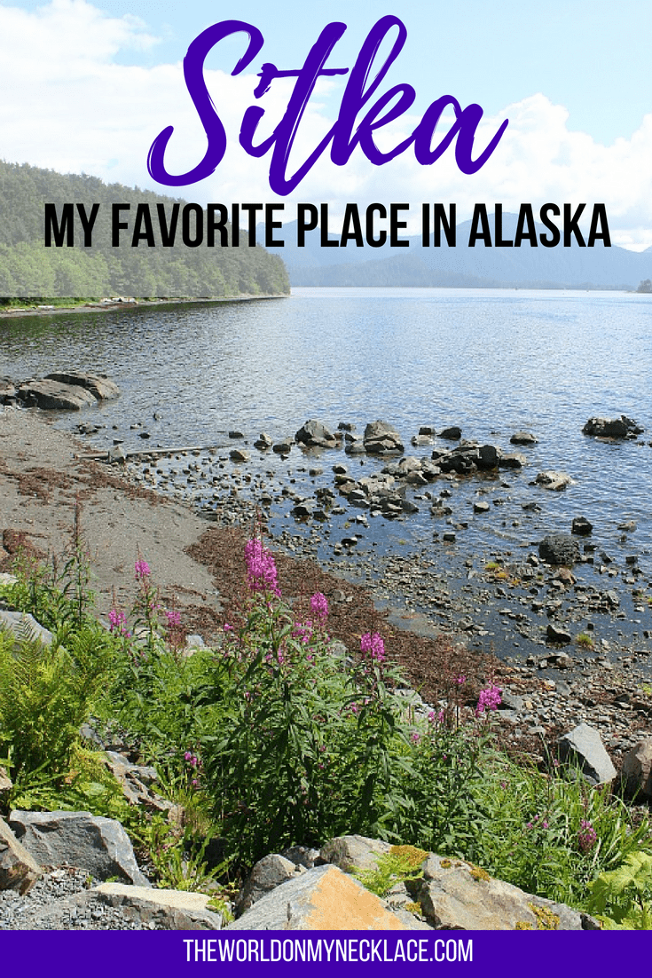 Things to do in Sitka: My Favorite Place in Alaska