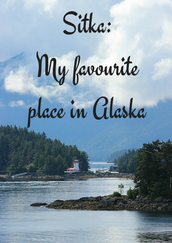 Sitka - My favourite place in Alaska