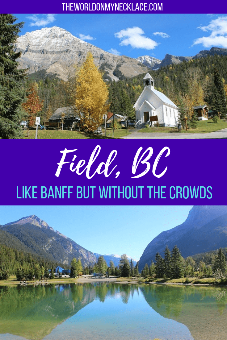 Field, BC: Like Banff but without the crowds