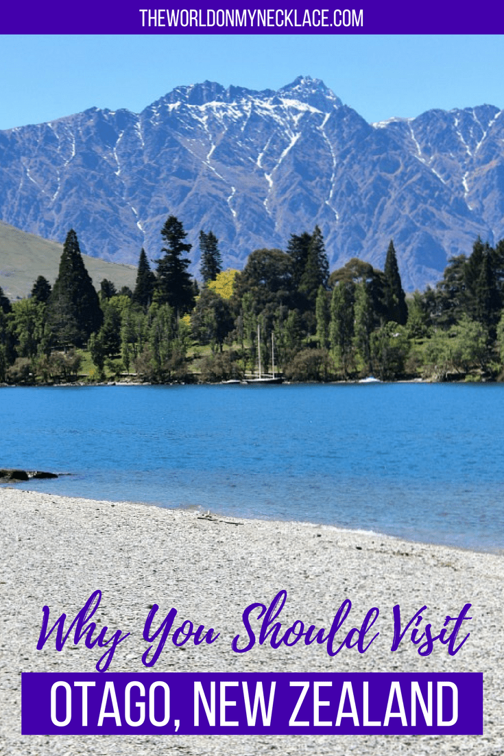 Why You Should Visit Otago, New Zealand