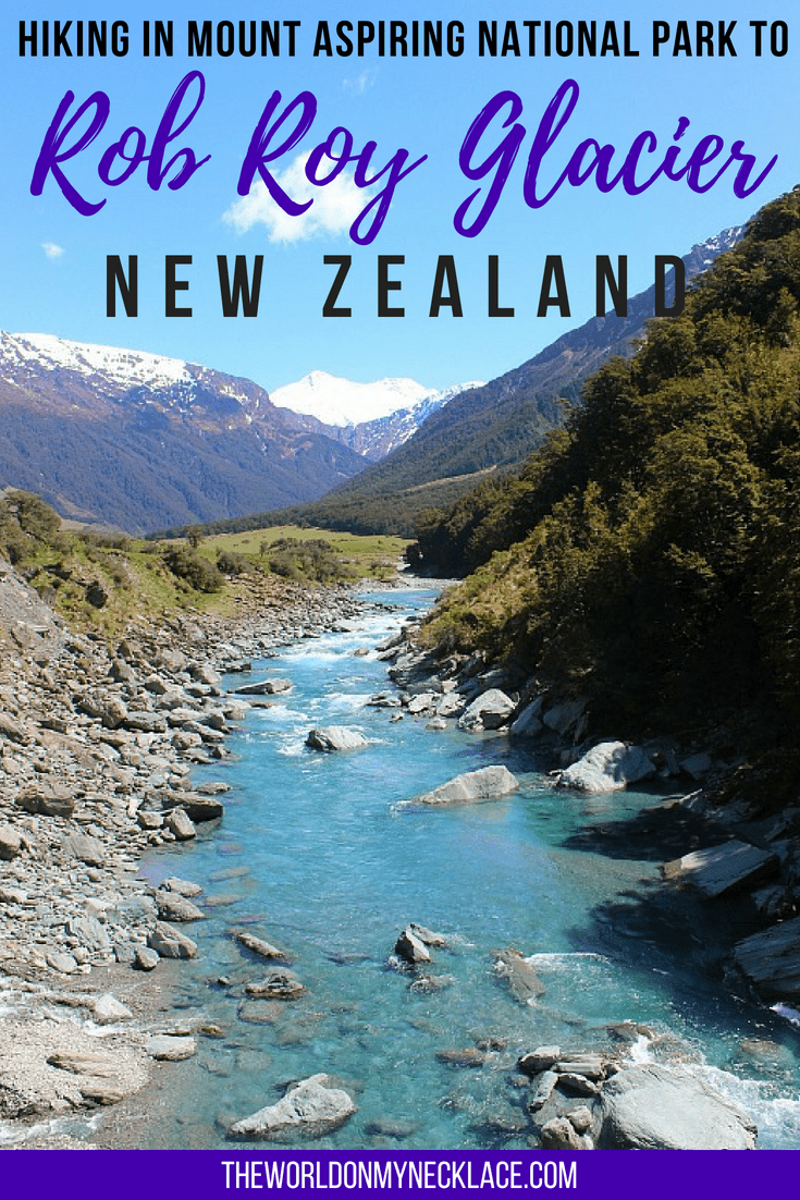 Hiking to Rob Roy Glacier in Mt Aspiring National Park New Zealand