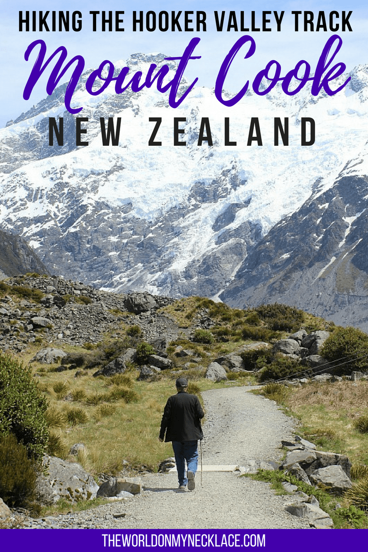 Hiking the Hooker Valley Track to Mount Cook, New Zealand