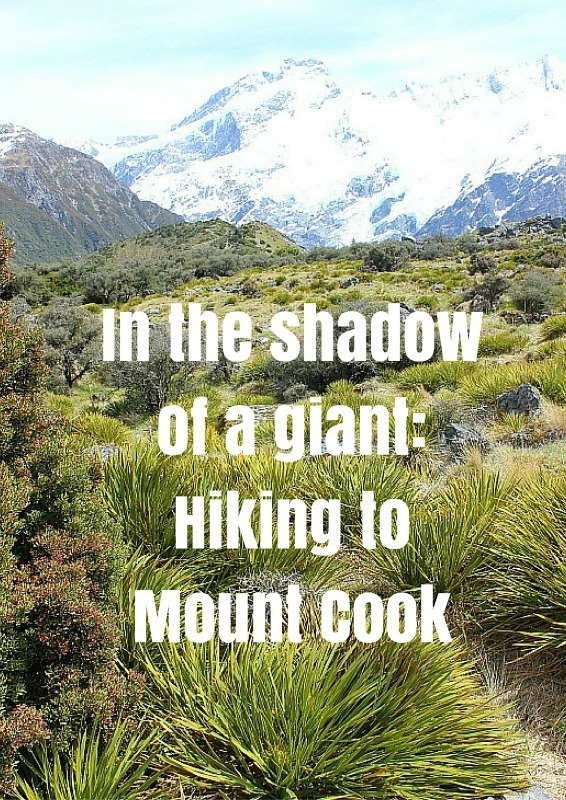 Hiking to Mount Cook on the Hooker Valley Trail