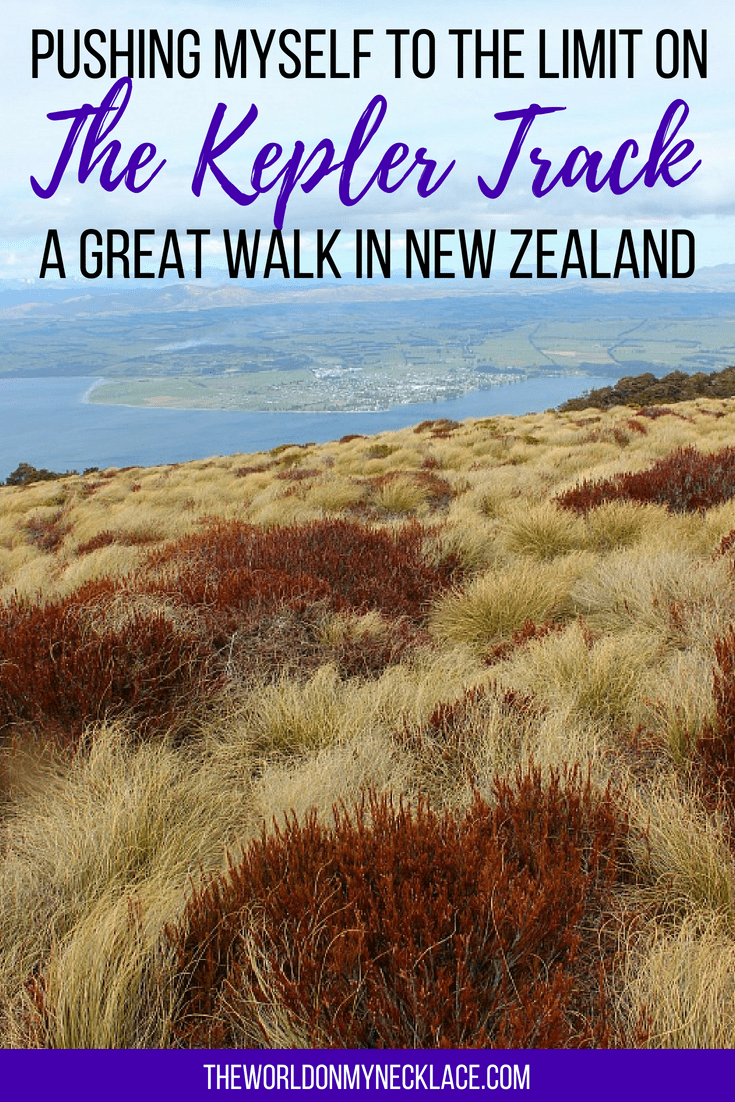 Pushing myself to the limit on the Kepler Track Great Walk in New Zealand