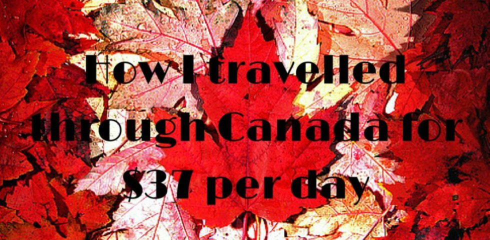 How-I-travelled-through-Canada-for-37-per-day