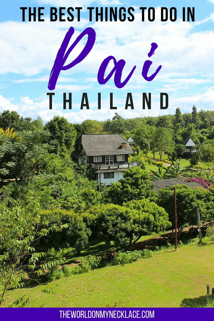 The Best Things to do in Pai, Thailand