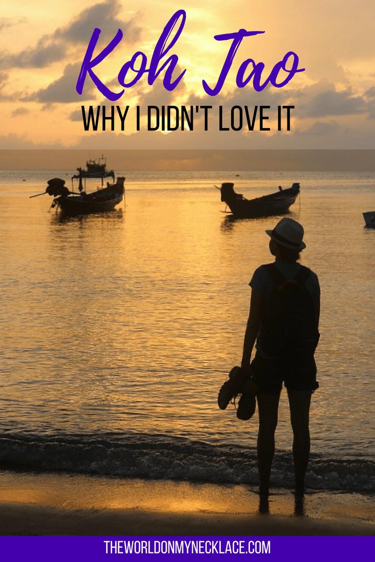 Why I Didn't Love Koh Tao Thailand