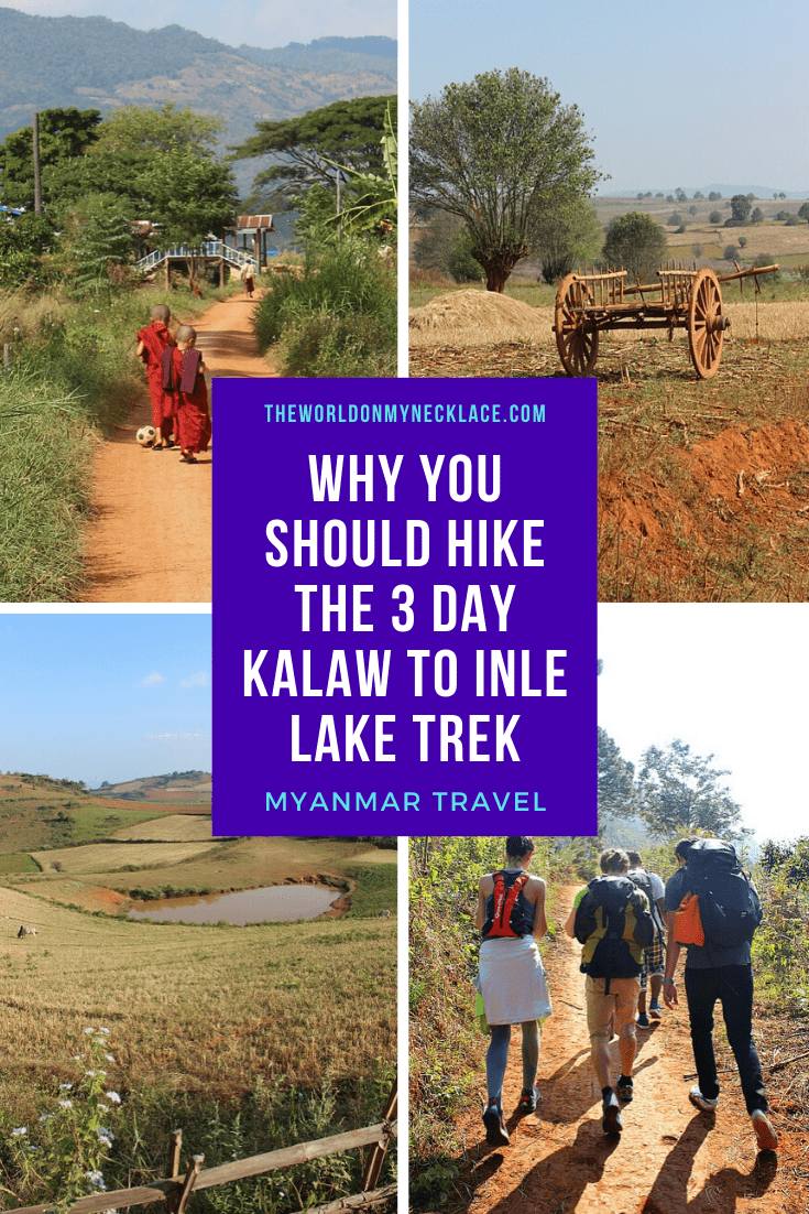 Why you Should Trek to Inle Lake from Kalaw in Myanmar