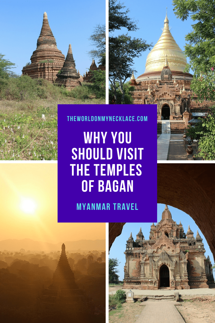 Why you Should Visit the Bagan Pagodas in Myanmar