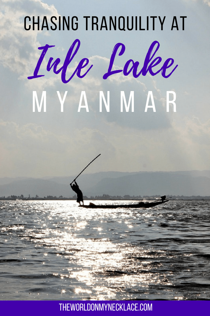 The Best Inle Lake Itinerary for Relaxation