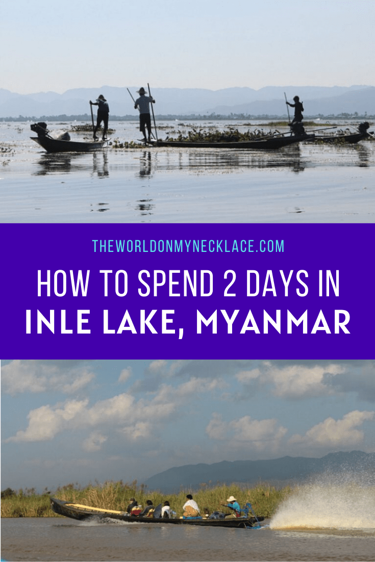 How to Spend 2 Days in Inle Lake