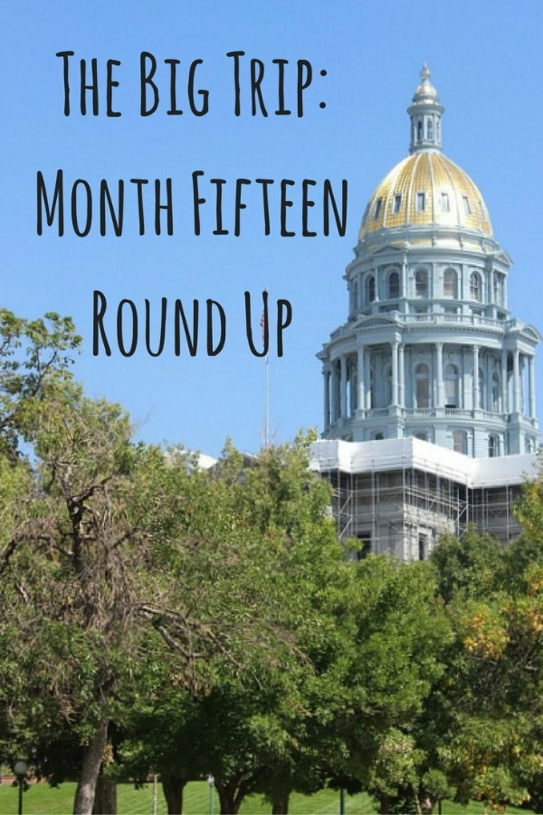 the-big-trip-month-fifteen-round-up