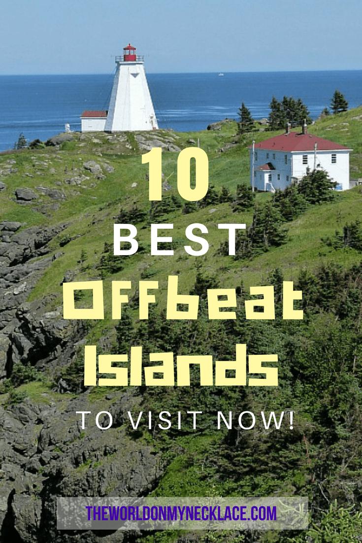 10 Best Offbeat Islands to Visit