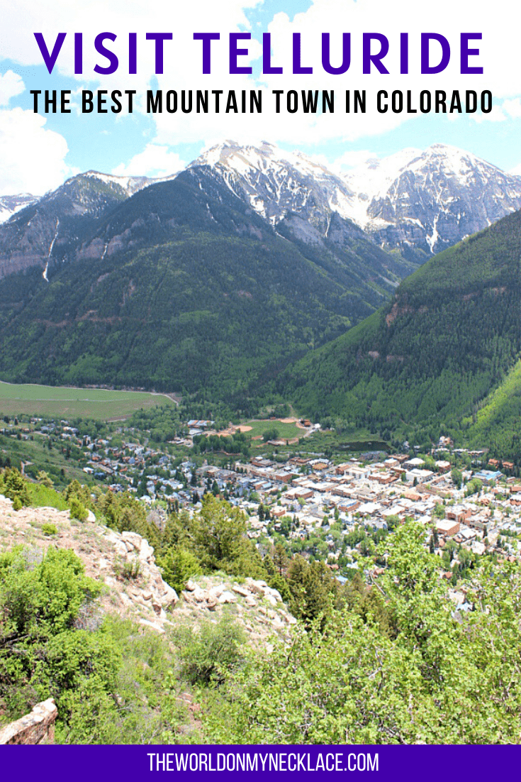 Visit Telluride: The Best Mountain Town in Colorado | The World on my Necklace